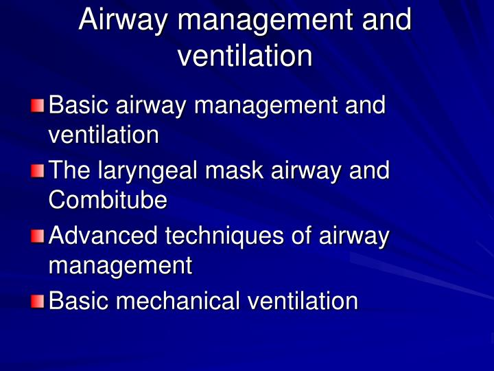 Airway management and ventilation