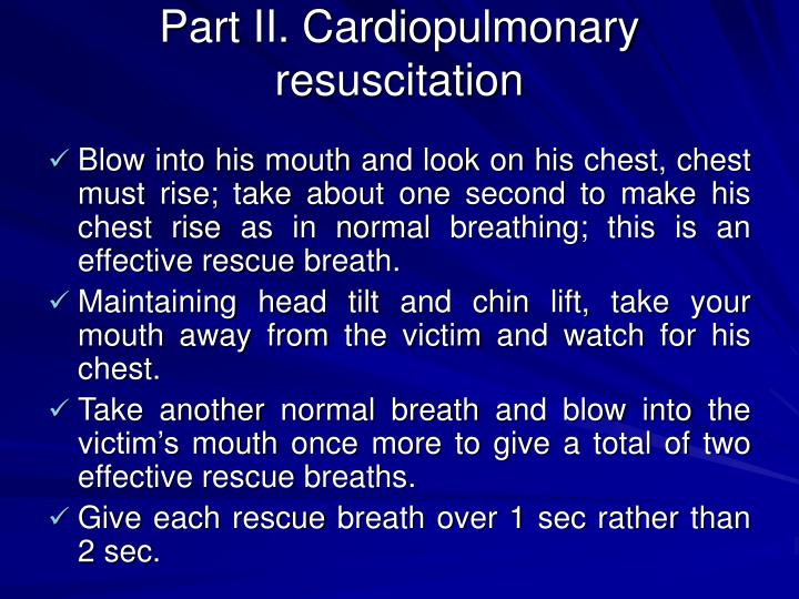 Part II. Cardiopulmonary resuscitation