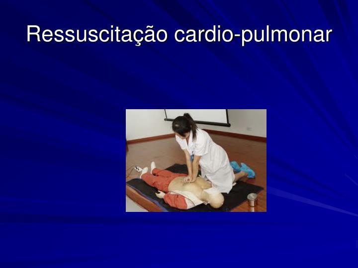 Ressuscitação cardio-pulmonar