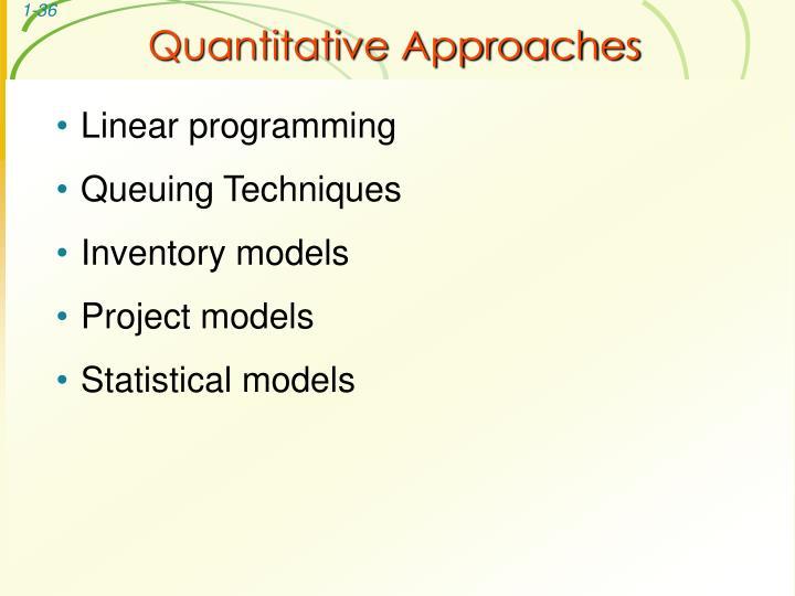 Quantitative Approaches