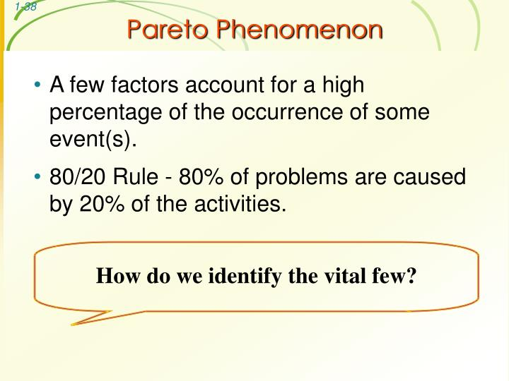 Pareto Phenomenon