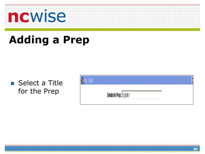 Select a Title for the Prep