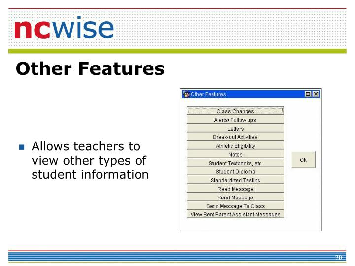 Allows teachers to view other types of student information
