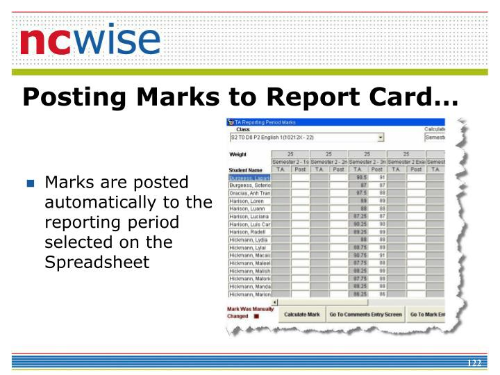 Marks are posted automatically to the reporting period selected on the Spreadsheet