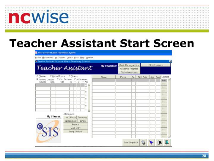 Teacher Assistant Start Screen