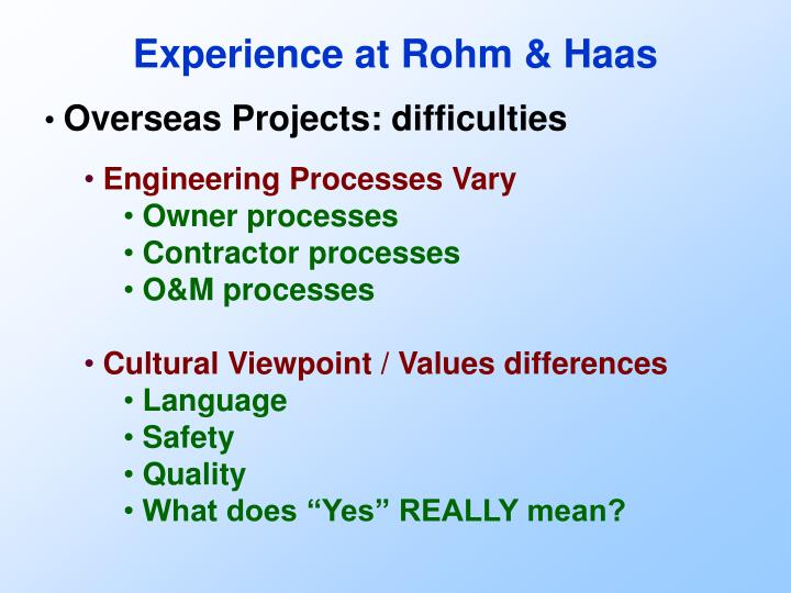 Experience at Rohm & Haas