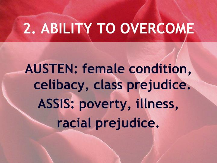 2. ABILITY TO OVERCOME