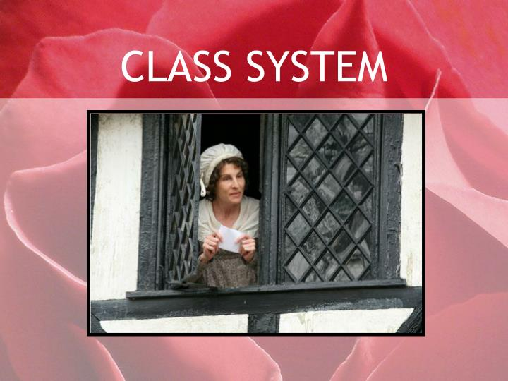 CLASS SYSTEM