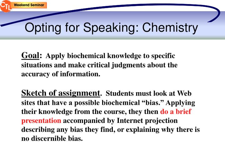 Opting for Speaking: Chemistry
