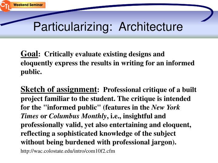Particularizing:  Architecture