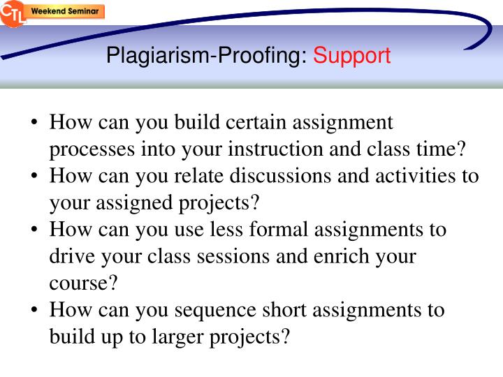 Plagiarism-Proofing: