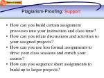 plagiarism proofing support