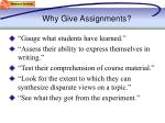 why give assignments