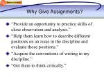why give assignments1