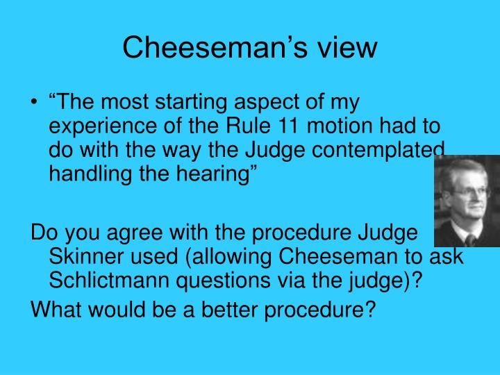 Cheeseman's view