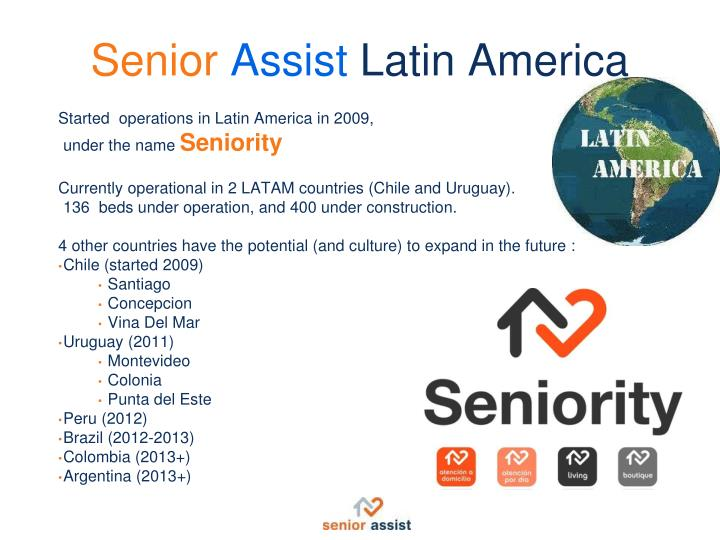 Started  operations in Latin America in 2009,