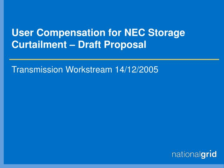 User compensation for nec storage curtailment draft proposal
