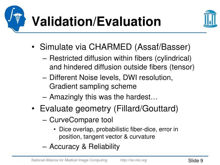 Validation/Evaluation