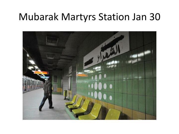 Mubarak Martyrs Station Jan 30