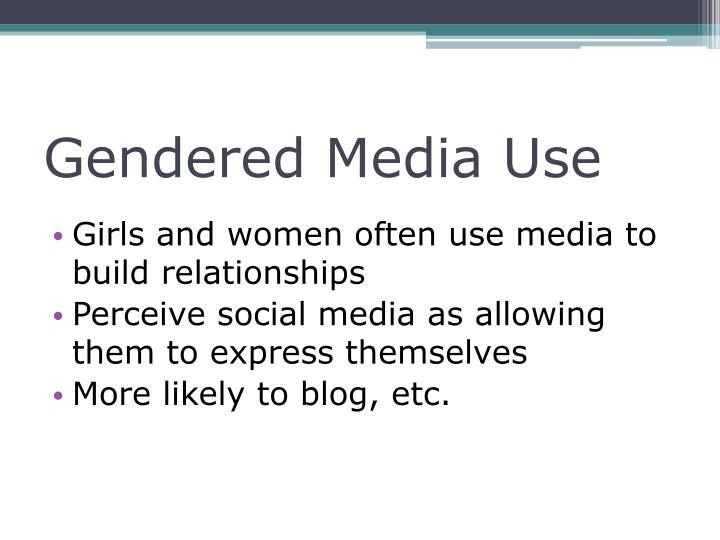 Gendered Media Use