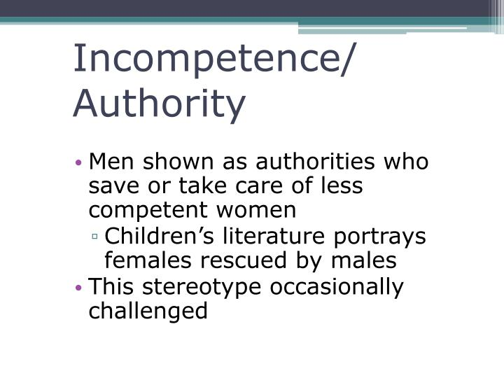 Incompetence/ Authority