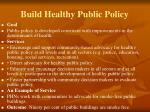 build healthy public policy