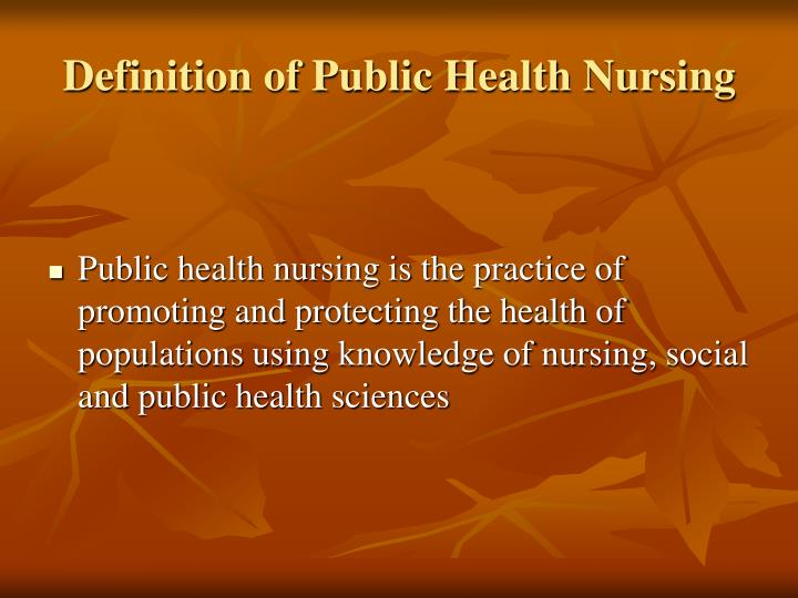 Definition of Public Health Nursing