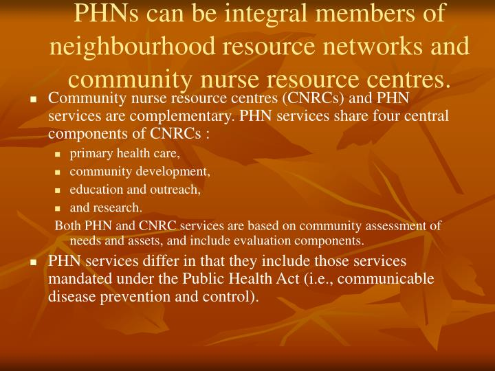 PHNs can be integral members of neighbourhood resource networks and