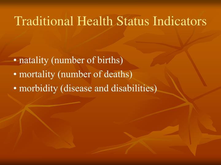Traditional Health Status Indicators