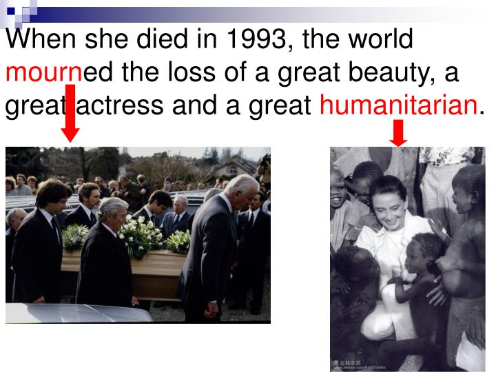 When she died in 1993, the world