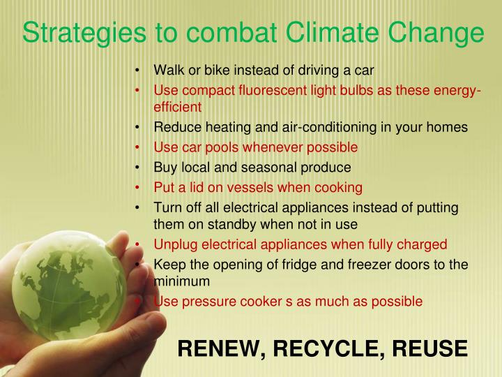 Strategies to combat Climate Change