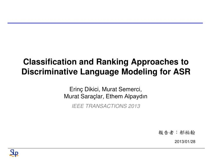 Classification and Ranking Approaches to