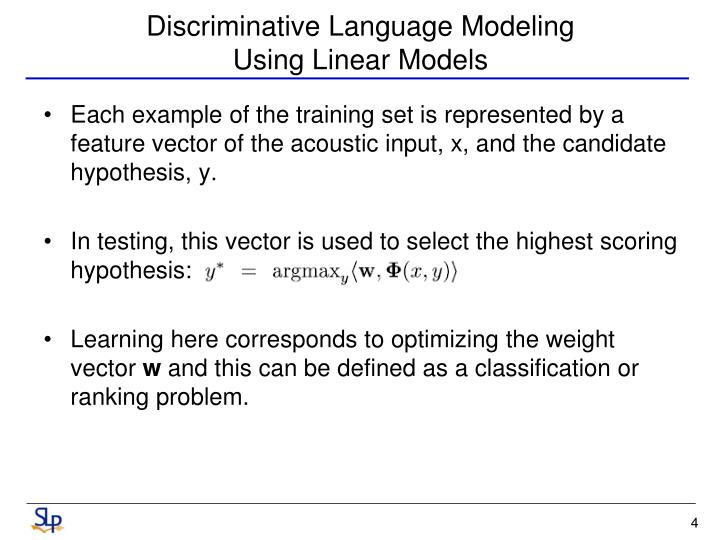Discriminative Language Modeling