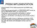 prism implementation
