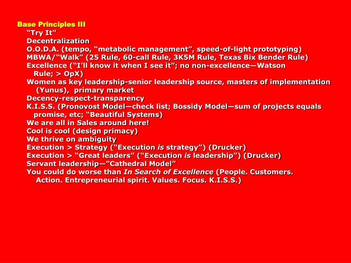 Base Principles III