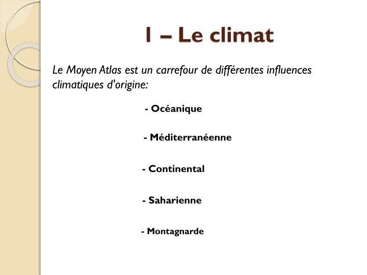 1 – Le climat