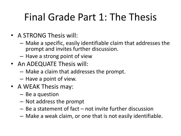 Final Grade Part 1: The Thesis