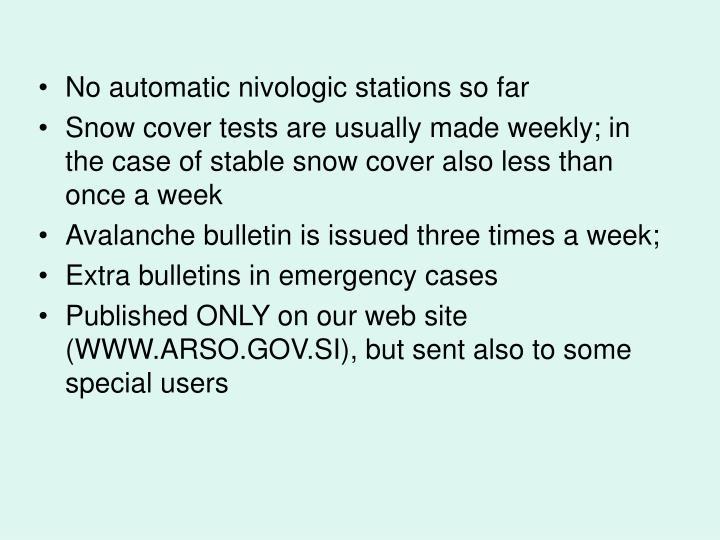 No automatic nivologic stations so far