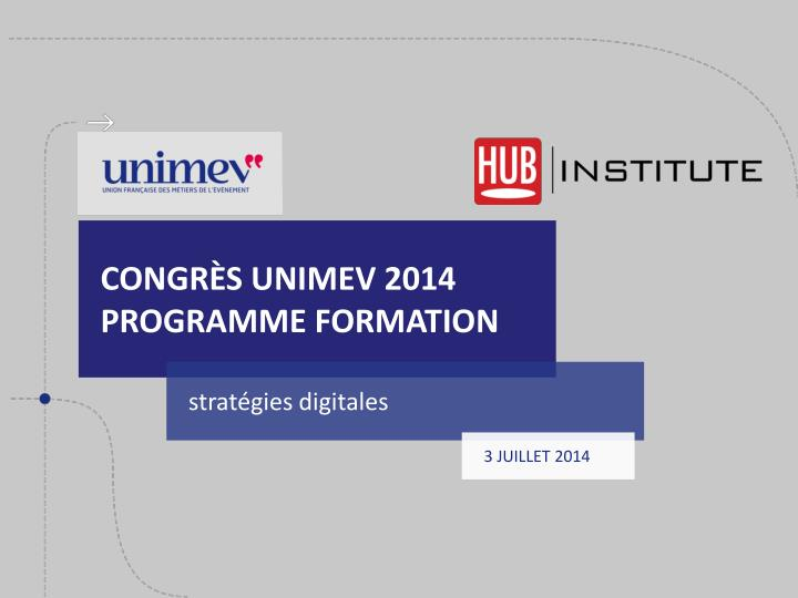 Congr s unimev 2014 programme formation