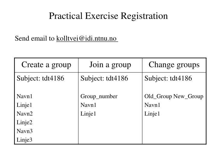 Practical Exercise Registration