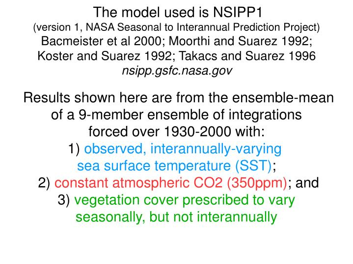 The model used is NSIPP1