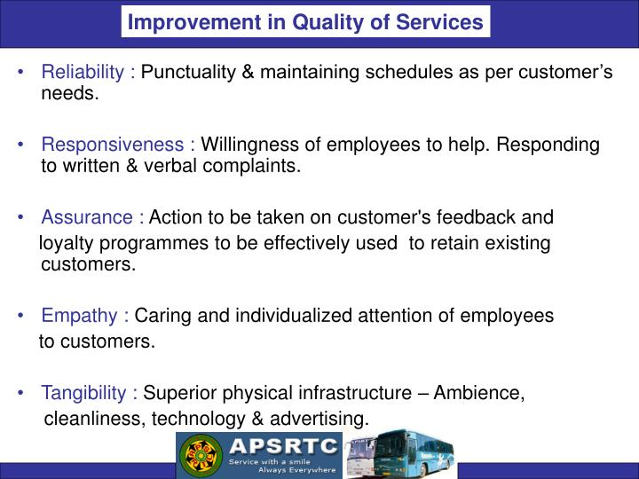 Improvement in Quality of Services