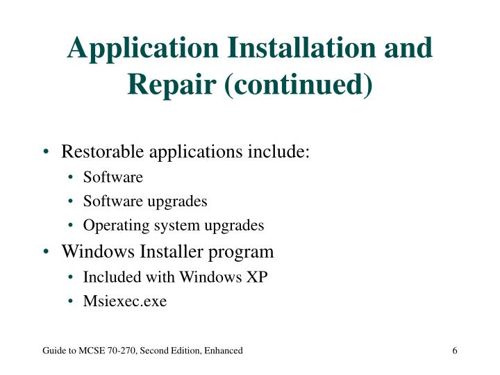 Application Installation and Repair (continued)
