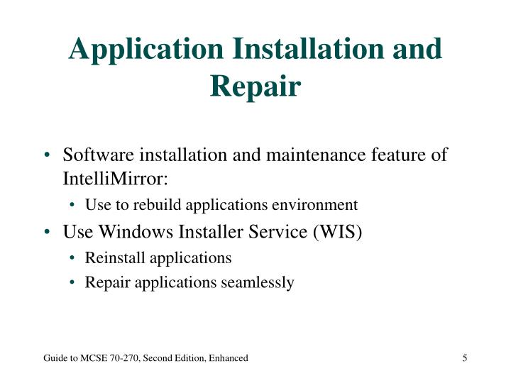 Application Installation and Repair
