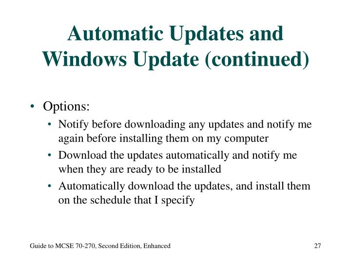 Automatic Updates and Windows Update (continued)