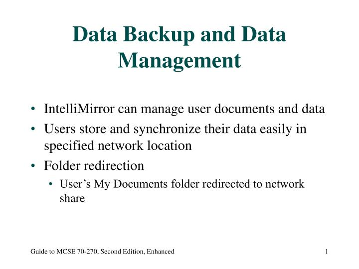 Data backup and data management