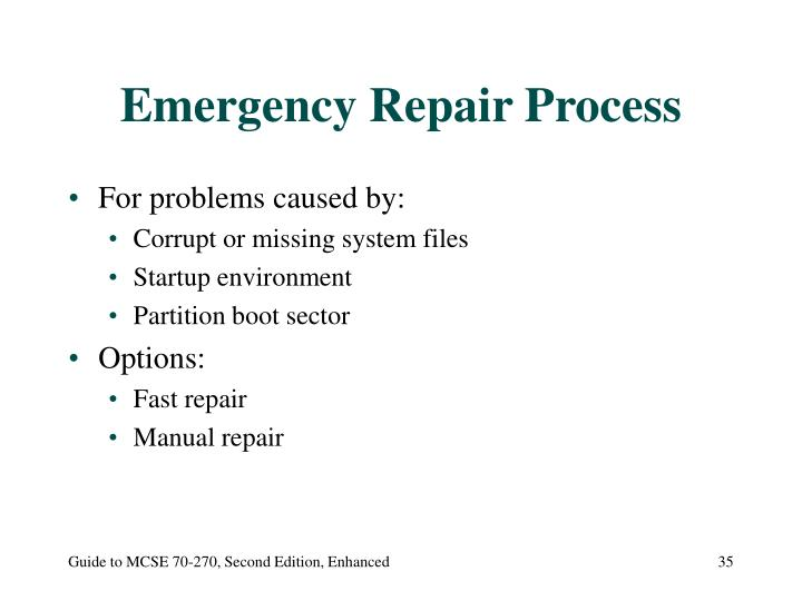 Emergency Repair Process