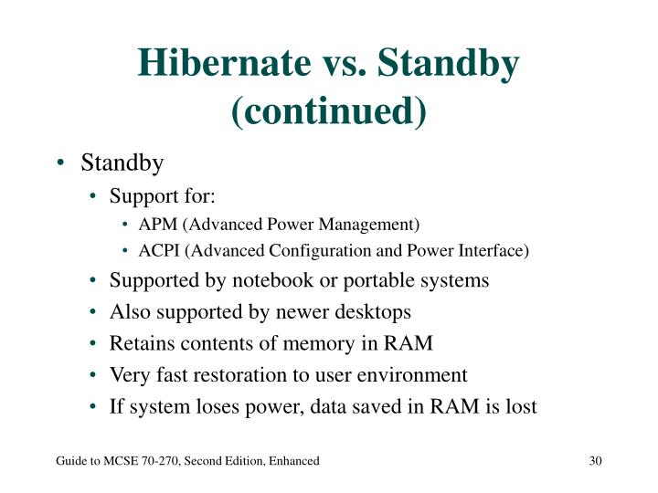 Hibernate vs. Standby (continued)