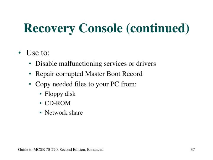 Recovery Console (continued)