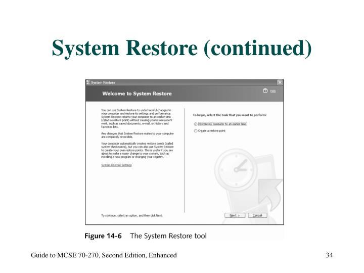 System Restore (continued)